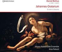Daniel Bollius / Paduch,Arno - Bollius: St John's Oratorio