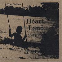 Tim Grimm - Heart Land