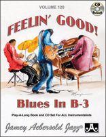 Jamey Aebersold - Feelin Good: Blues in B-3