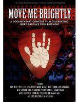 Jerry Garcia - Move Me Brightly: Celebrating Jerry Garcia's 70th Birthday