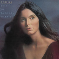 Emmylou Harris - Profile: Best Of Emmylou Harris [Vinyl]