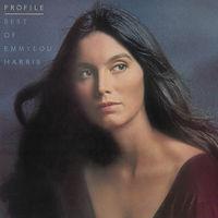 Emmylou Harris - Profile: Best Of Emmylou Harris [Vinyl]