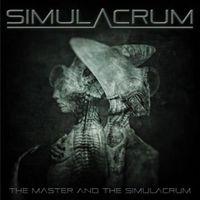 Simulacrum - Master & the Simulacrum