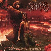 Skinless - Only The Ruthless Remain [Vinyl]
