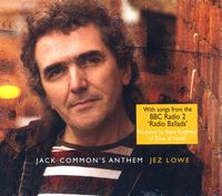 Jez Lowe - Jack Common's Anthem