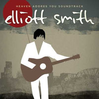 Elliott Smith - Heaven Adores You Soundtrack [Vinyl]