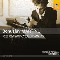 Sinfonia Varsovia - Martin?: Early Orchestral Works, Vol. 2