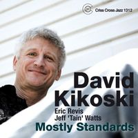 David Kikoski - Mostly Standards