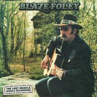 Blaze Foley - Lost Muscle Shoals Recordings