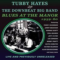 Tubby Hayes - Tubby Hayes & the Downbeat Big Band
