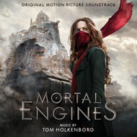 Tom Holkenborg - Mortal Engines (Original Motion Picture Soundtrack)
