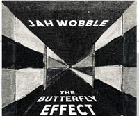 Jah Wobble - Butterfly Effect (Uk)