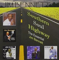 Jim Bennett - Southern Soul Highway: Essential Jim Bennett