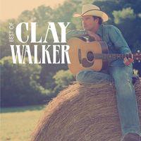 Clay Walker - Best of