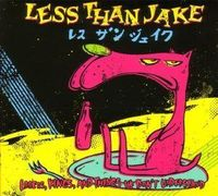 Less Than Jake - Losers Kings & Things We Don't