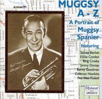 Various Artists - Muggsy A-Z: Portrait of Muggsy Spanier