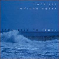 Toninho Horta - From Belo to Seoul