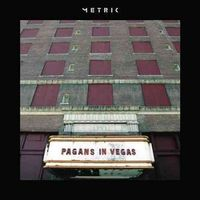 Metric - Pagans in Vegas [Indie Exclusive Coke Bottle Clear Vinyl]
