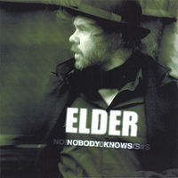 Elder - Nobody Knows