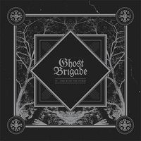 Ghost Brigade - IV: One With the Storm [Import]
