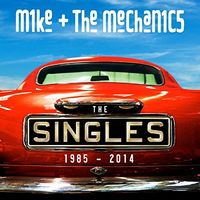Mike + The Mechanics - Singles 1985-2014 (Uk)