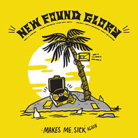 New Found Glory - Makes Me Sick Again (Pnk) (Ylw) [Download Included]