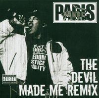 Paris - Devil Made Me Remix