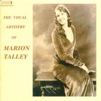 MARION TALLEY - Vocal Artistry Of Marion Talley