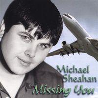 Michael Sheahan - Missing You