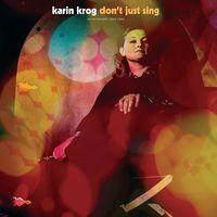 Karin Krog - Don't Just Sing / An Anthology: 1963-1999