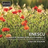 Enescu / Solaun - Enescu: Complete Works For Solo Piano 2