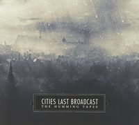 Cities Last Broadcast - Humming Tapes