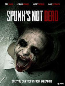 Spunk's Not Dead