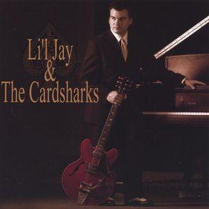 Lil Jay & the Cardsharks