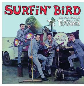 Surfin Bird: Very Best Of [Import] , The Trashmen