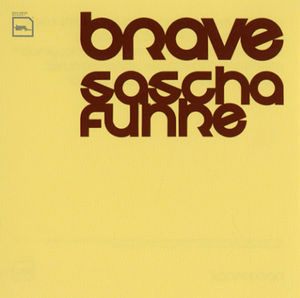 Brave (The Album Formerly Known As Bravo)