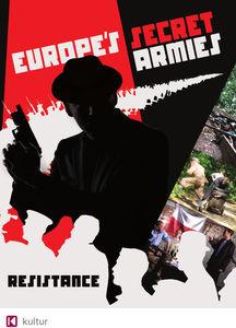 Europe's Secret Armies: Resistance