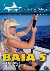 Inside Sportfishing Baja 5: Stripers, Sails And Giant Yellowfin Tuna