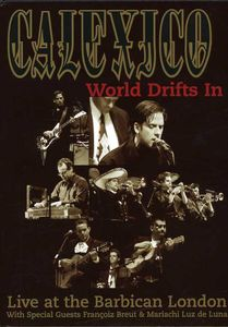 World Drifts in: Live at the Barbican London