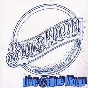 Live at Blue Moon