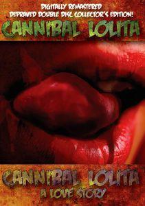 Cannibal Lolita /  Cannibal Lolit