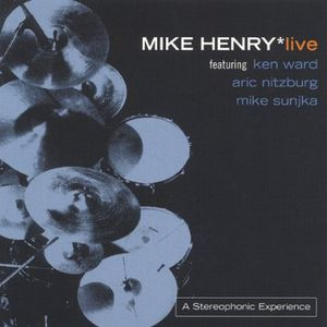 Mike Henry Live!
