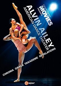 Alvin Ailey American Dance Theater: Chroma /  Grace /  Takademe