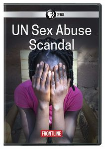 Frontline: Un Sex Abuse Scandal