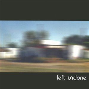 Left Undone EP