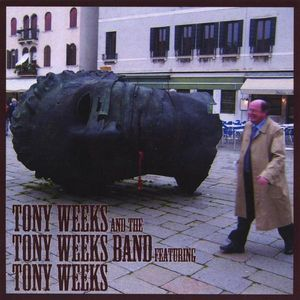 Tony Weeks & the Tony Weeks Band
