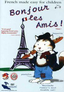 Bonjour Les Amis!: Volume 1