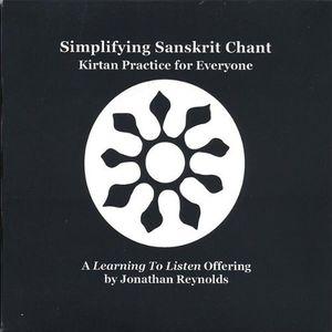 Simplifying Sanskrit Chant: Kirtan Practice for Ev