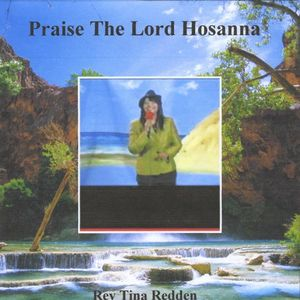 Praise the Lord Hosanna