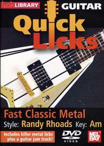 Quick Licks for Guitar: Randy Rhoads-Fast